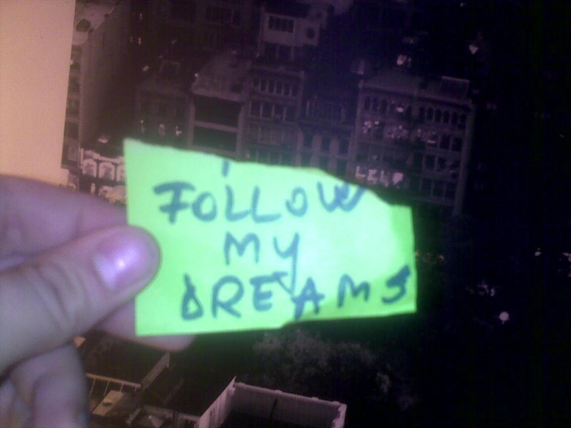 follow my dreams.jpg